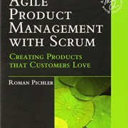 Agile-Product-Management-with-Scrum-Creating-Products-that-Customers-Love-Agile-Software-Development-Series-0